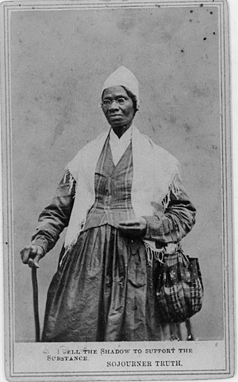 One of the great women leaders in America was Sojourner Truth, who said, 'Ain't I a Woman?'