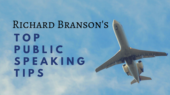 Richard Branson's Top Public Speaking Tips.