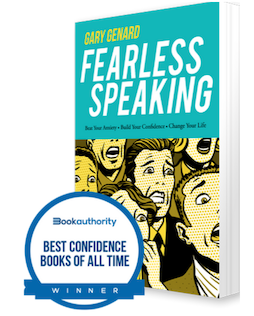 Dr. Gary Genard's Fearless Speaking, named as one of the 100 Best Confidence Books of All Time