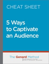 5 Ways to Captivate an Audience